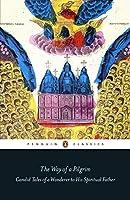 WAY OF A PILGRIM, THE (Penguin Classics)