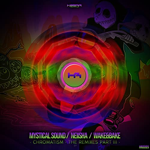 CHROMATISM the Remixes EP Part 3 de Wake&Bake, Mystical Sound & NEiiSHA en  Amazon Music Unlimited