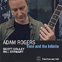 Time and the Infinite by Adam Rogers (2007-02-20)