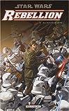 Star Wars Rébellion, Tome 3 - Du mauvais côté