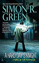 A Hard Day's Knight (Nightside) by Simon R. Green (27-Dec-2011) Mass Market Paperback