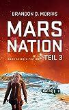 Mars Nation 3: Hard Science Fiction (Mars-Trilogie)