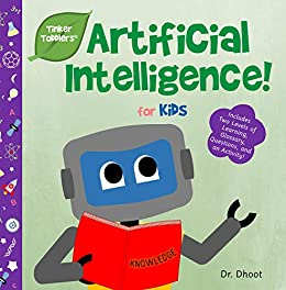 Book's Cover of Artificial Intelligence for Kids (Tinker Toddlers) (English Edition) Versión Kindle