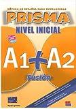 Prisma. A1-A2. Libro del alumno. Per la Scuola media. Con CD Audio. Con espansione online: Student Book + CD