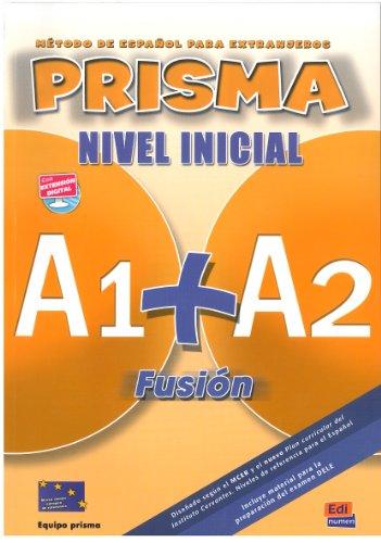 Prisma Fusión A1+A2 - L. del alumno + CD: Libro del alumno (Prisma Fusion)