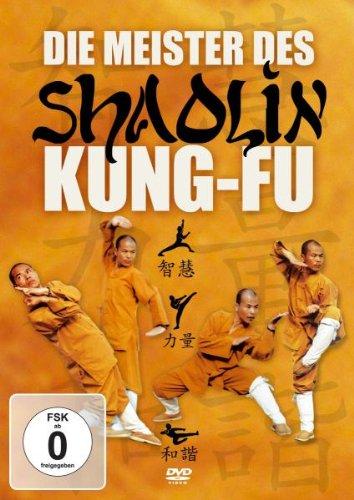 Die Meister des Shaolin Kung-Fu
