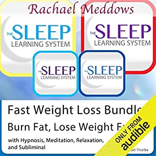 Fast Weight Loss: Burn Fat, Lose Weight Faster - Hypnosis, Meditation and Subliminal - The Sleep Learning System with Rachael Meddows audiobook cover art