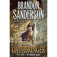 Oathbringer: Book Three of the Stormlight Archive Kindle Edition by Brandon Sanderson