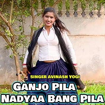 Ganjo Pila Nadyaa Bang Pila