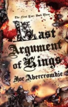 Last Argument of Kings (First Law: Book Three) Publisher: Pyr