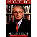 On Competition (Harvard Business Review Book Series)