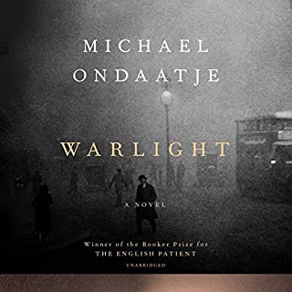 Warlight     A Novel              By:                                                                                                                                 Michael Ondaatje                               Narrated by:                                                                                                                                 Steve West                      Length: 8 hrs and 36 mins     1,155 ratings     Overall 4.0