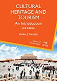 Cultural Heritage and Tourism: An Introduction (Aspects of Tourism Texts Book 7) (English Edition)