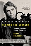 Image of Serving the Servant: Remembering Kurt Cobain