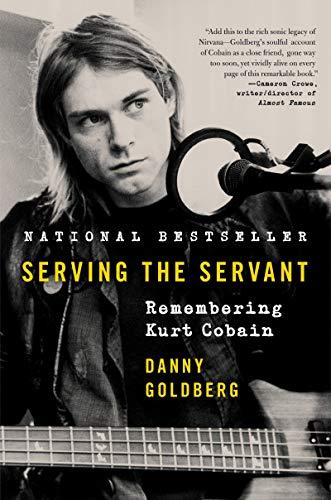 Image of Serving the Servant: Remembering Kurt Cobain