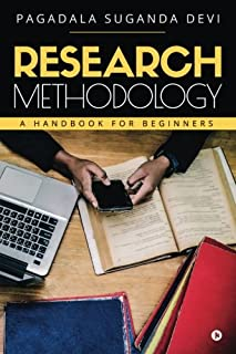 Research Methodology: A Handbook for Beginners