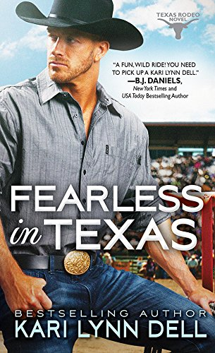 Fearless in Texas (Texas Rodeo Book 4)