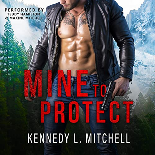 Mine to Protect Audiobook By Kennedy L. Mitchell cover art