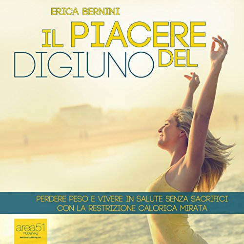 Il piacere del digiuno [The Pleasure of the Fast] audiobook cover art