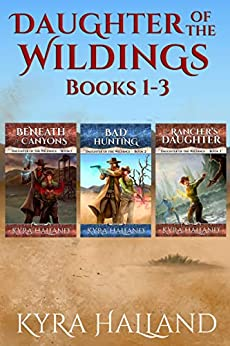 Daughter of the Wildings Books 1-3 by [Kyra Halland]
