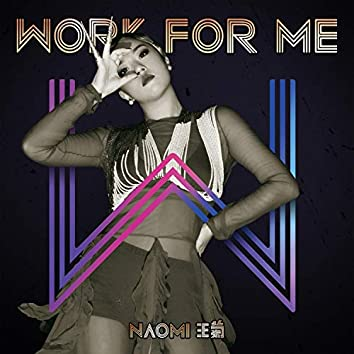 Work For Me