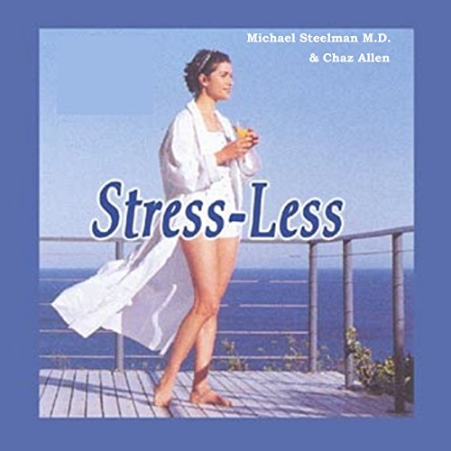 Stress Less: Peace in a Hectic World audiobook cover art