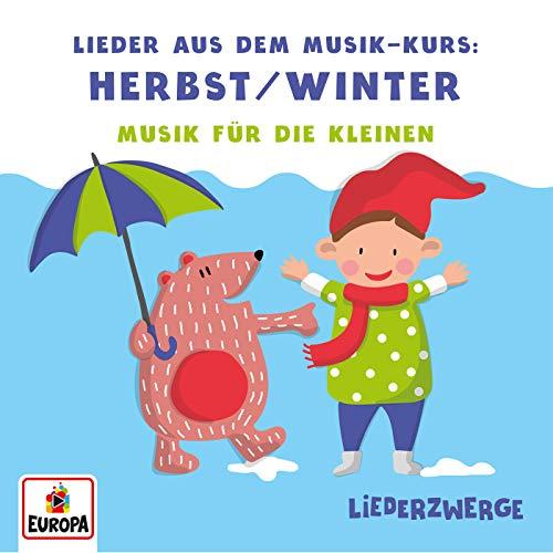 Liederzwerge - Lieder aus dem Musik-Kurs, Vol. 1: Herbst/Winter