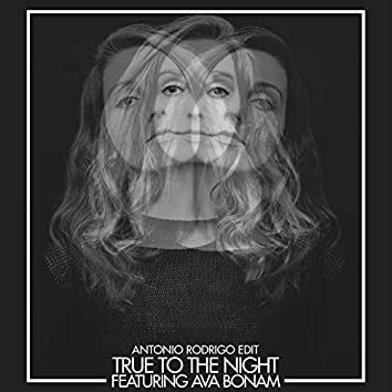 True to the Night (feat. Ava Bonam)