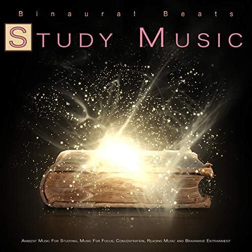 Binaural Beats Study Music, Study Music & Sounds & Study