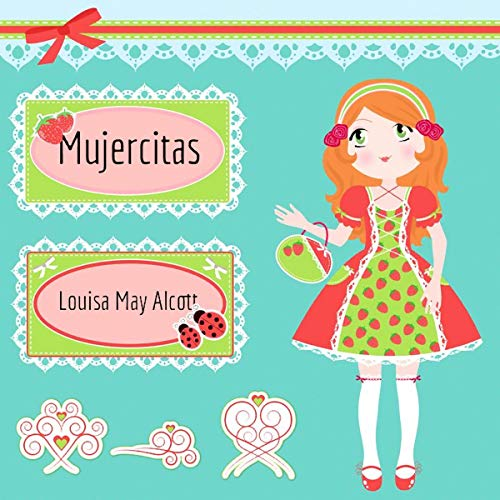 Mujercitas (Little Women)                   Written by:                                                                                                                                 Louisa May Alcott                               Narrated by:                                                                                                                                 Eva Coll                      Length: 9 hrs and 12 mins     Not rated yet     Overall 0.0