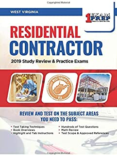 West Virginia Residential Contractor: 2019 Study Review & Practice Exams