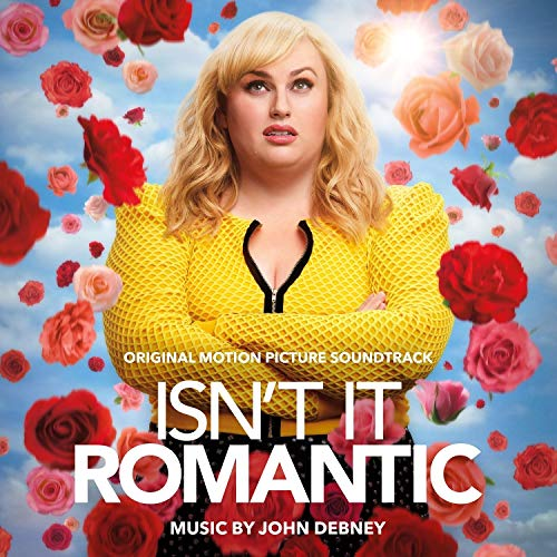 Isn't It Romantic (Original Motion Picture Soundtrack)