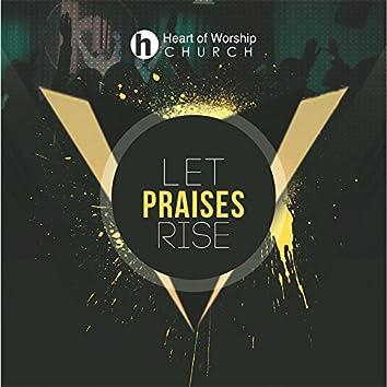 Let Praises Rise (feat. Larfreda Yarborough)
