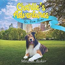 Charlie's Adventures: Far From Home PDF