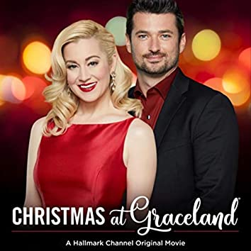 Christmas at Graceland (Music from the Hallmark Channel Original Movie)