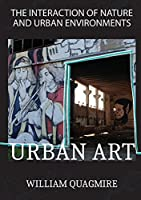 The Interaction of Nature and Urban Environment. Urban Art: Fly Around the World with Your Imagination Thanks to This Amazing Photobook Full of Colorful and Amazing Photos of Nature and Artificial Constructions. Relax After a Stressful Day by Watching a Book, Way More Relaxing!