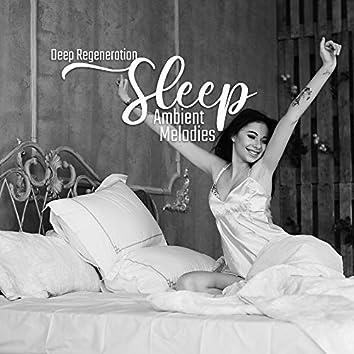 Deep Regeneration Sleep Ambient Melodies 2020