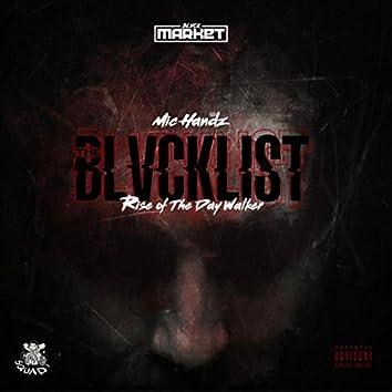 Blvcklist: Rise of the Daywalker