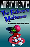 Falcon's Malteser (A Diamond Brothers Story)