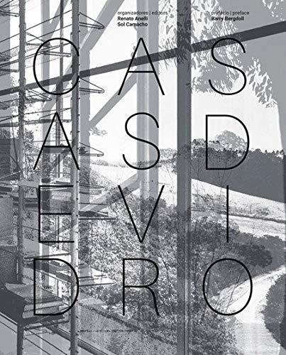 Casas de vidro / Glass Houses