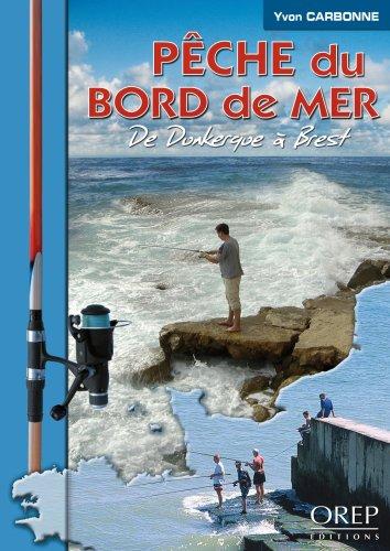 Pêche du bord de mer de Dunkerque à Brest