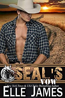 SEAL's Vow (Iron Horse Legacy Book 4) by [Elle James]