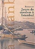 Jours de cendres à Istanbul