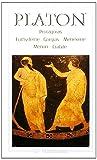 Protagoras - Euthydeme - Gorgias - Ménexène - Ménon - Cratyle - FLAMMARION - 16/11/1993