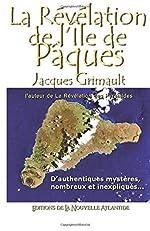 La Révélation de l'Île de Pâques de Jacques Grimault