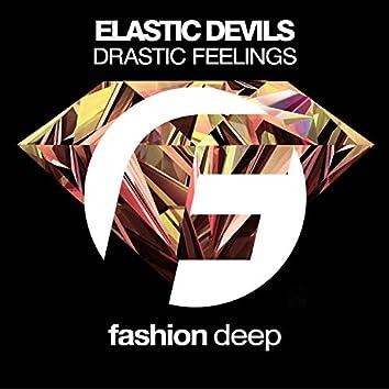 Drastic Feelings