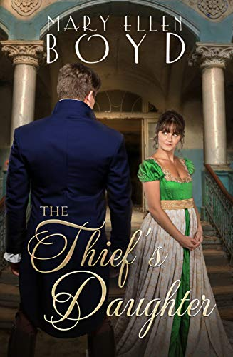 The Thief's Daughter by [Mary Ellen Boyd]