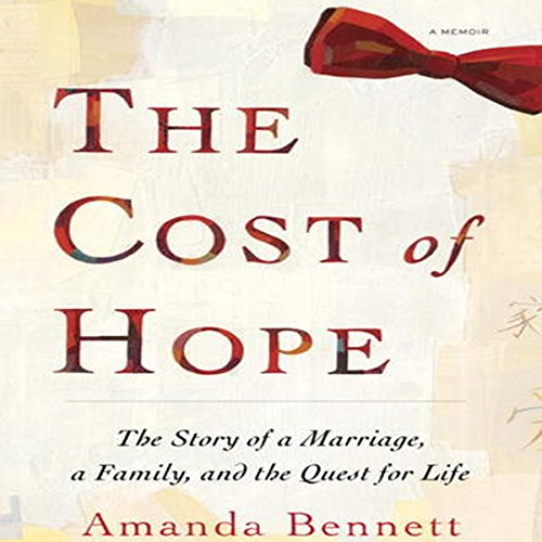 The Cost of Hope                   By:                                                                                                                                 Amanda Bennett                               Narrated by:                                                                                                                                 Amanda Bennett                      Length: 7 hrs and 22 mins     27 ratings     Overall 4.4