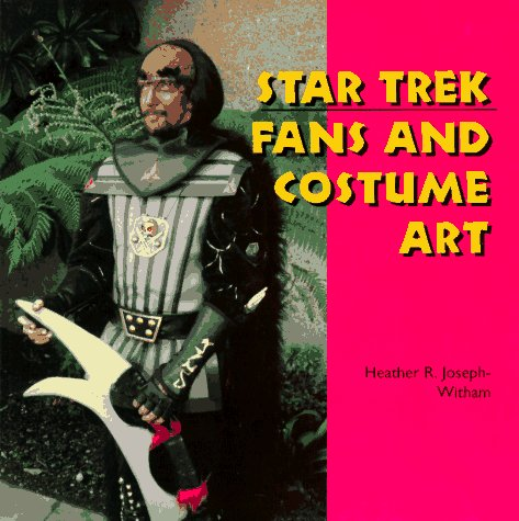 Star Trek Fans and Costume Art (Folk Art and Artists)