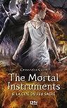The Mortal Instruments, tome 6 : La cité du feu sacré  par Clare